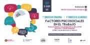 1er Congreso Internacional y 4º Congreso de las Américas sobre Factores Psicosociales en el Trabajo