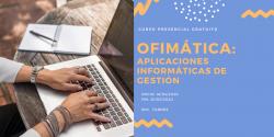 Curso Ofimática: aplicaciones informáticas de gestión