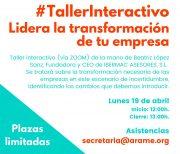 """ARAME organiza el taller interactivo """"Lidera la transformación de tu empresa"""""""