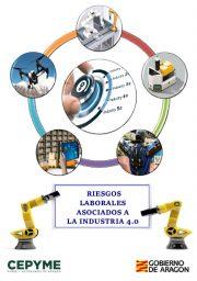 CEPYME Aragón elabora una guía sobre riesgos laborales asociados a la Industria 4.0